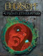 Etherscope - Upload: Etherpunk