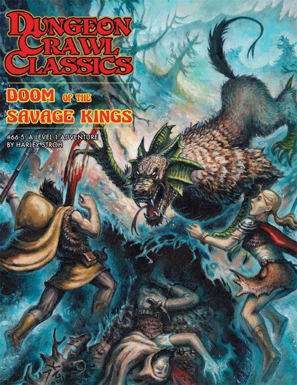 Dungeon Crawl Classics #66.5: Doom of the Savage King