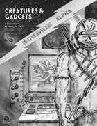MA: Creatures & Gadgets