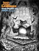 DCC Lankhmar: Through Ningauble's Cave