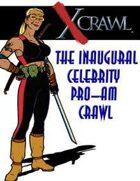Xcrawl: Celebrity Pro-Am Crawl (level 5-6 adventure)
