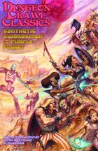 Dungeon Crawl Classics #84.2: Synthetic Swordsmen of the Purple Planet