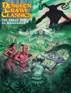 Dungeon Crawl Classics #90: Dread God Al-Khazadar