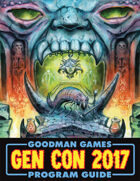 Goodman Games Gen Con 2017 Program Guide