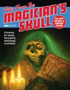 Tales From The Magician\'s Skull #1