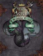 Dungeon Crawl Classics: Saga of the Dragon Cult