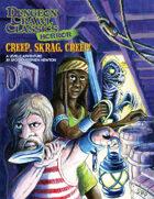 Dungeon Crawl Classics Horror #5: Creep, Skrag, Creep!