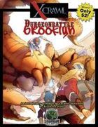 Xcrawl: Dungeonbattle Brooklyn (level 1 adventure)