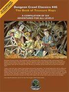 Dungeon Crawl Classics #46: The Book of Treasure Maps
