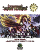 Free RPG Day 2008 – Dungeon Crawl Classics: Punjar: The Tarnished Jewel