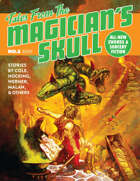 Tales From The Magician's Skull #5