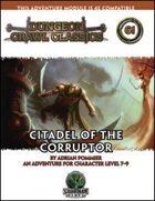 Dungeon Crawl Classics #61: Citadel of the Corruptor