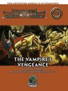 Dungeon Crawl Classics #66: The Vampire's Vengeance