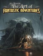The Art of Fantastic Adventures