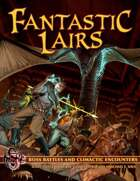 Fantastic Lairs: 23 Boss Battles for your 5e RPG
