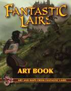 Fantastic Lairs Art Book