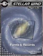 Stellar Wind Forms and Records
