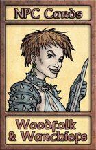 NPC Cards: Woodfolk & Warchiefs
