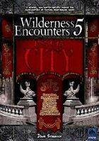 Wilderness Encounters 5 - Inner City