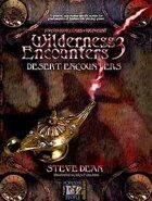 Wilderness Encounters 3 - Desert Encounters