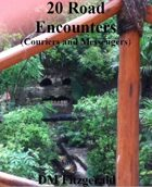 20 Road Encounters (Couriers and Messengers)