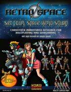 Retro Space Set Four: Space Hero Squad
