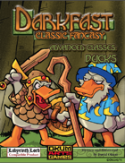 Darkfast Classic Fantasy Advanced Classes: Ducks