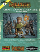 The Ghost Woods Adventure