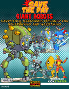 Save The Day: Giant Robots