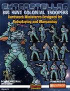 Extrastellar Set Eight: Bug Hunt Colonial Troopers