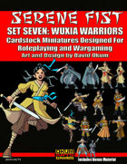 Serene Fist Set Seven: Wuxia Warriors