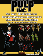 Pulp Inc. Set Four: Masked Heroes