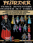 Plunder: Venice Adventures Paper Miniature Plunder Set Three