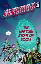 """The Martian Stone of Doom!"""