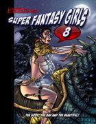 Kirk Lindo's Super Fantasy Girls #8
