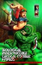 Biological Indestructible Tactical Combat Hybrid Squad #01