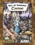 Bits of Darkness: Caverns