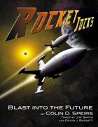 Rocket Jocks, Blast Into the Future