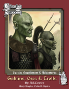 Goblins, Orcs and Trolls