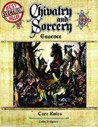Chivalry & Sorcery, Essence (d20) Edition