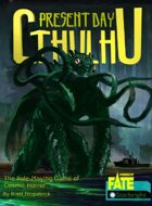 Present Day Cthulhu powered by Fate