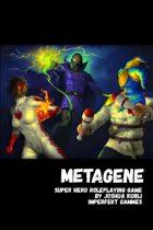 Metagene Super Hero Roleplaying Game