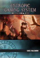 Entropic Gaming System