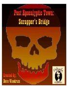 Post Apocalyptic Town: Scrapper\'s Bridge