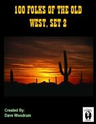 100 Folks Of The Old West, Set 2