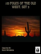 100 Folks Of The Old West, Set 3