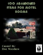 100 Abandoned Items For Motel Rooms
