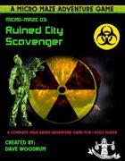Micro Maze 03: Ruined City Scavenger (Solo Game)