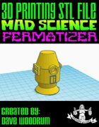 Mad Science: Fermatizer (3D Printing)