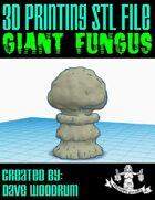 Giant Fungus (3D Print)